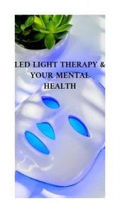 LED Light Therapy & Your Mental Health